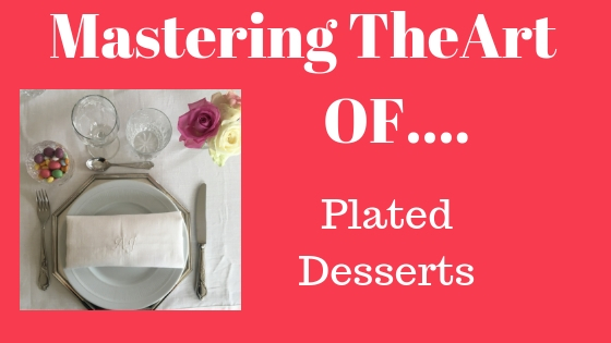 mastering plated desserts label